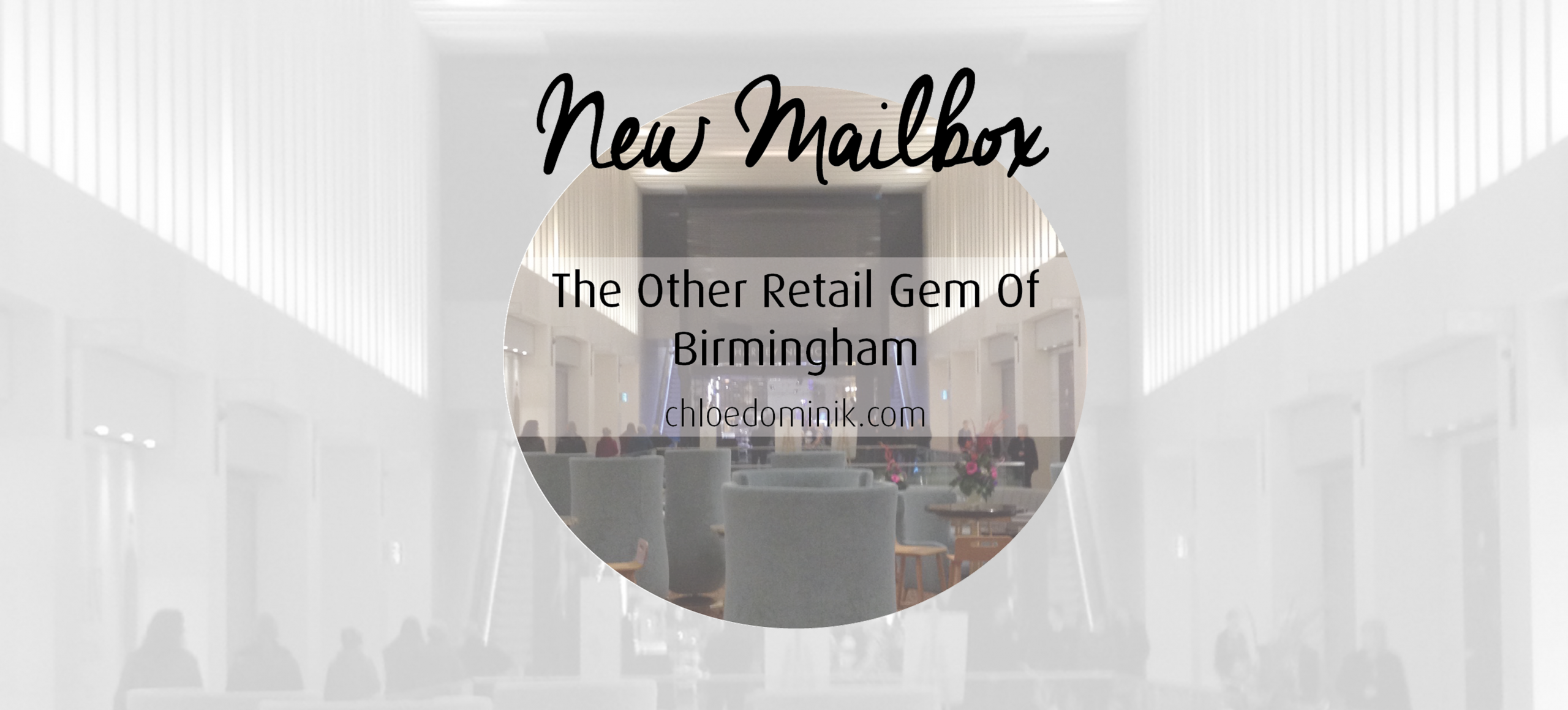 New Mailbox: The Other Retail Gem Of Birmingham