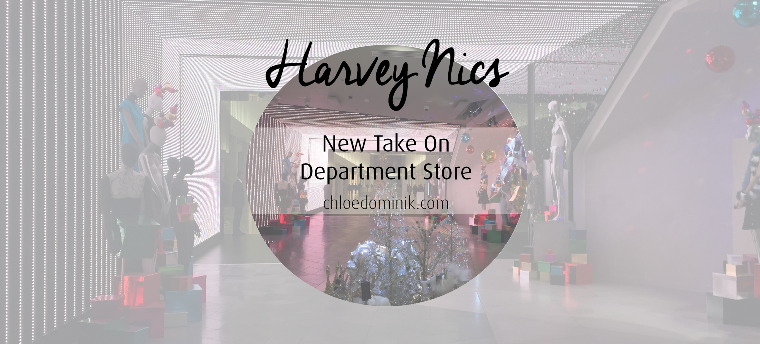 Harvey Nics: New Take On Department Store