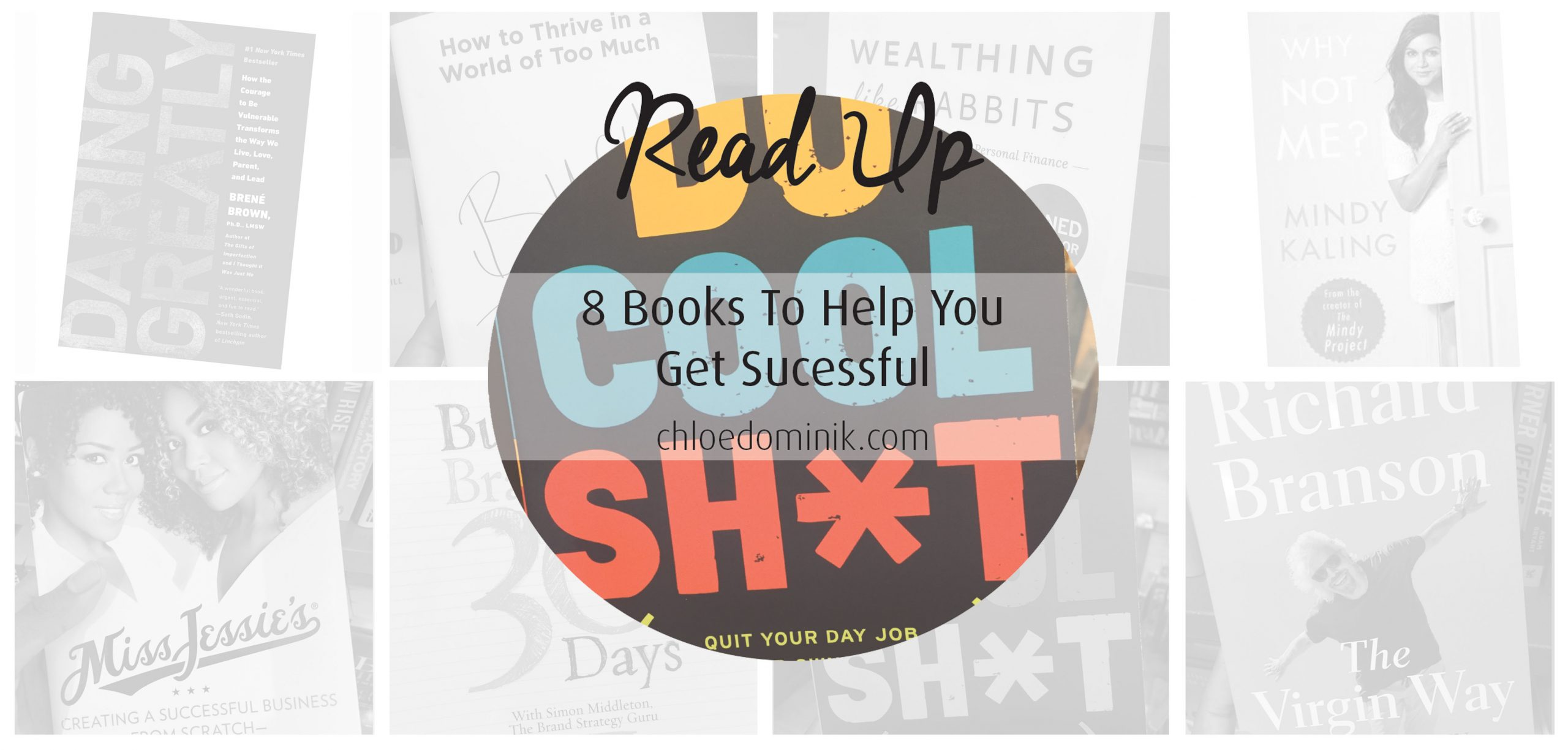Read Up: 8 Books To Help You Get Successful