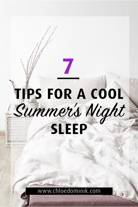 7 Tips For A Cool Summer's Night Sleep