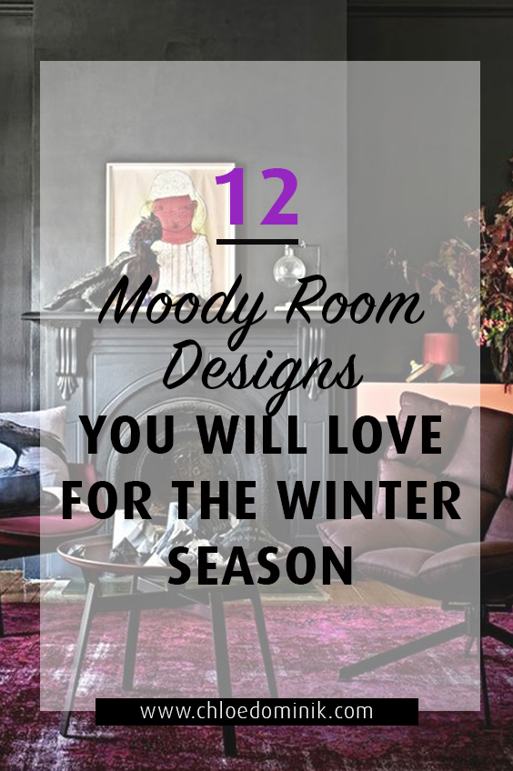 Moody Room Designs That You Will Love For The Winter Season